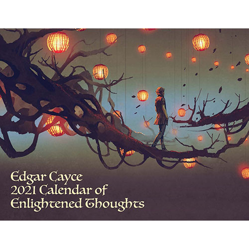 Edgar Cayce's 2021 Calendar of Enlightened Thoughts