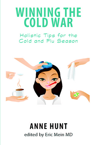 Winning the Cold War: Holistic Tips for the Cold and Flu Season